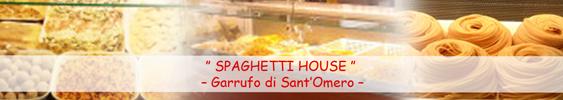 Spaghetti House – Garrufo di Sant'Omero –